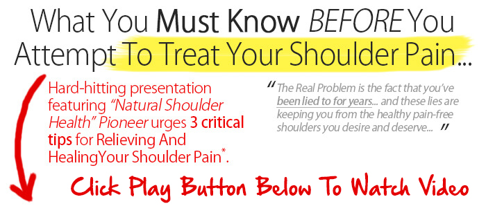 what you must know before treating shoulder pain